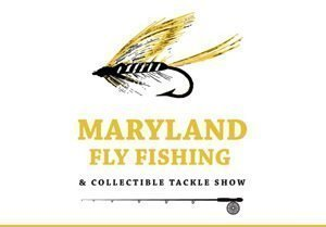 Maryland Fly Fishing & Collectible Tackle Show